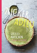 Zuckerfrei - ZUCKER ADIEU
