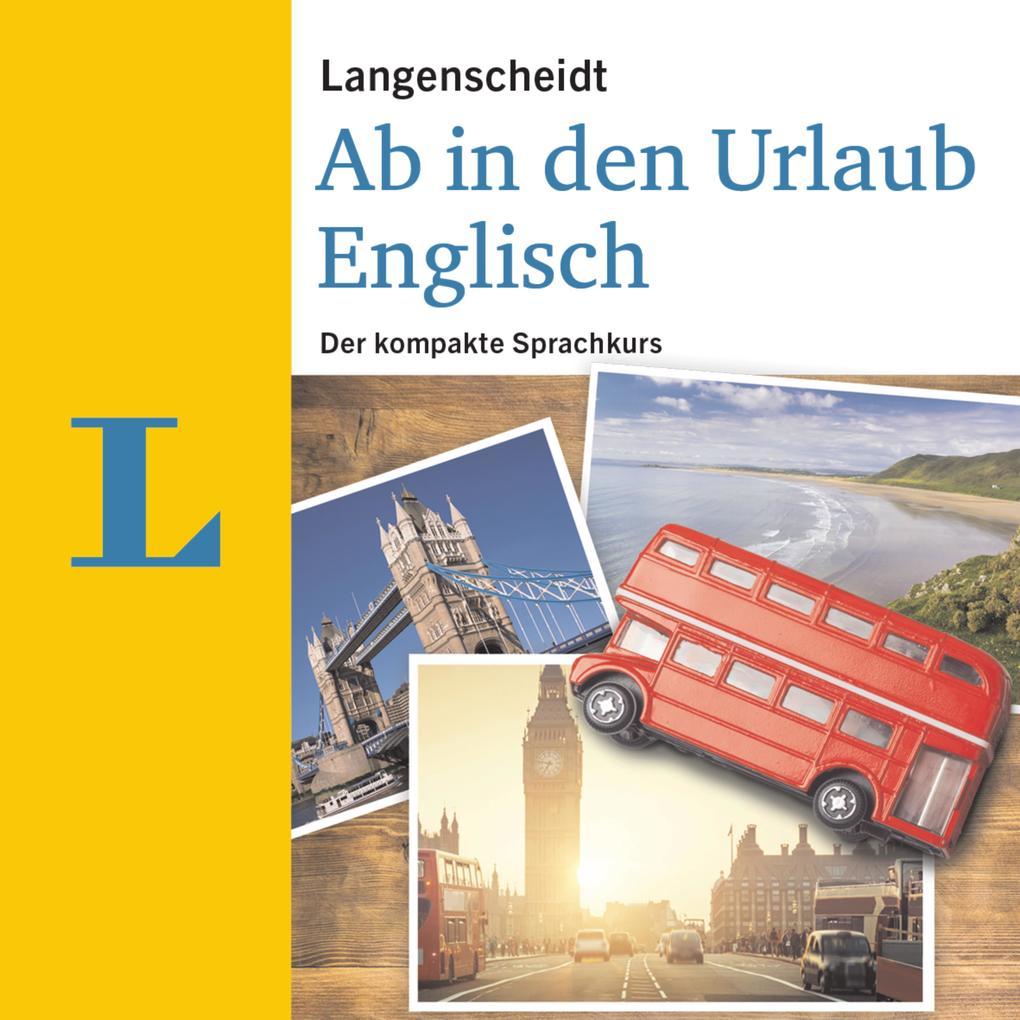 Langenscheidt Ab in den Urlaub - Englisch als H...