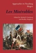 Approaches to Teaching Hugo's Les Miserables
