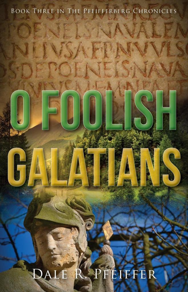 O Foolish Galatians als eBook Download von Dale...