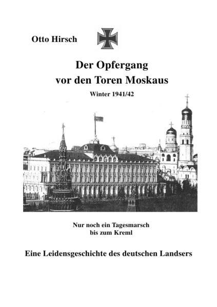 Der Opfergang vor den Toren Moskaus als Buch vo...