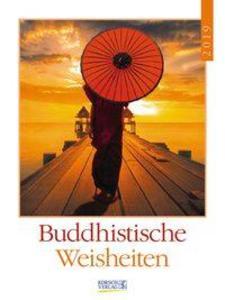 Buddhistische Weisheiten 2019 Literatur-Wochenkalender als Kalender