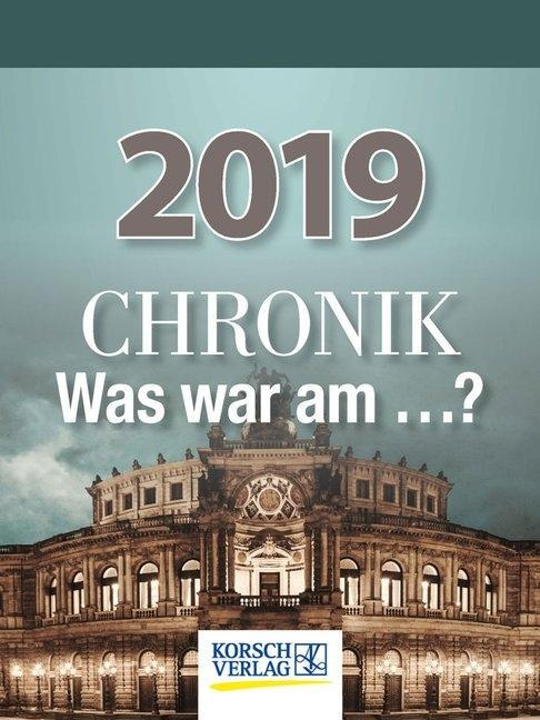 Chronik - Was war am...? 2019 Tages-Abreisskale...