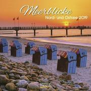 Meerblicke Nord- und Ostsee 2019. Broschürenkalender