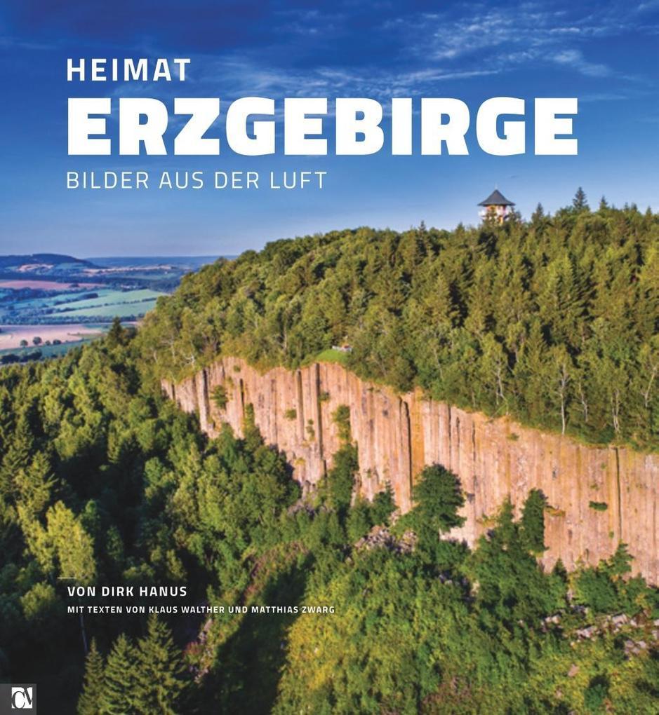 Heimat Erzgebirge als Buch von Dirk Hanus, Klau...