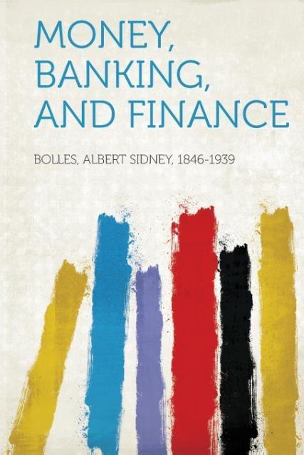 Money, Banking, and Finance als Taschenbuch von