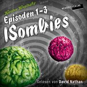 Die ISombies (Episoden 1-3)
