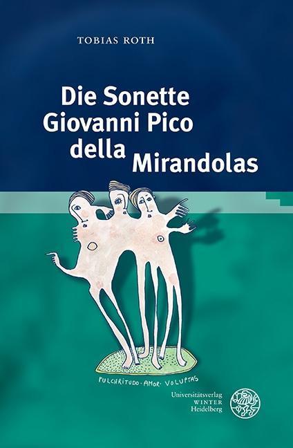 Die Sonette Giovanni Pico della Mirandolas als ...