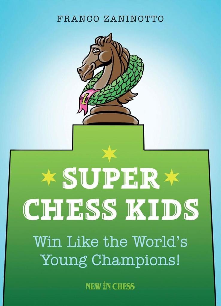 Super Chess Kids als eBook Download von Franco ...