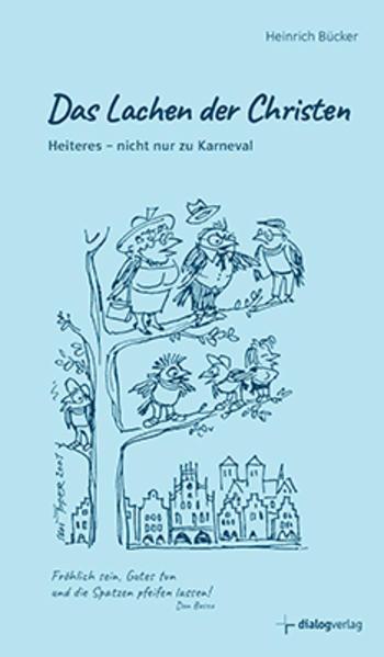 Das Lachen der Christen als Buch von Heinrich B...