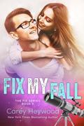 Fix My Fall (The Fix Series)