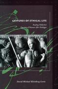 Gestures of Ethical Life: Reading Halderlin's Question of Measure After Heidegger