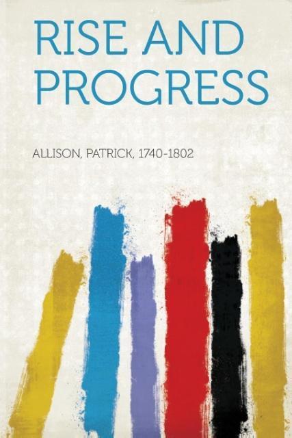Rise and Progress als Taschenbuch von