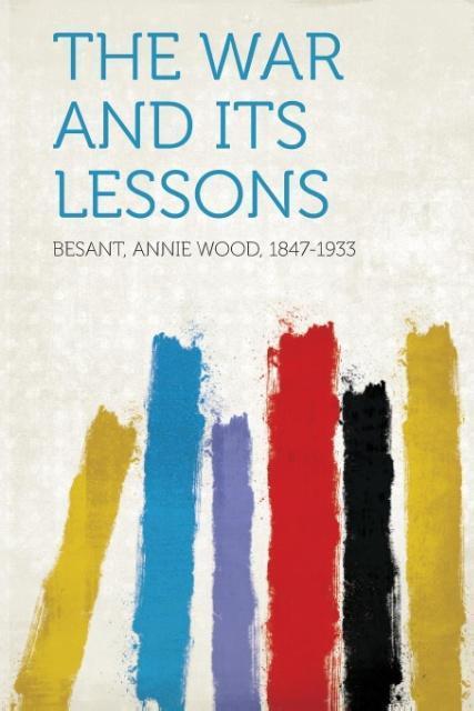 The War and Its Lessons als Taschenbuch von