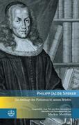 Die Anfänge des Pietismus in seinen Briefen