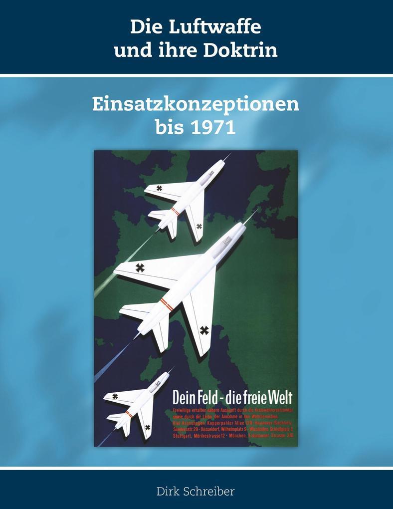 Die Luftwaffe und ihre Doktrin als Buch von Dir...