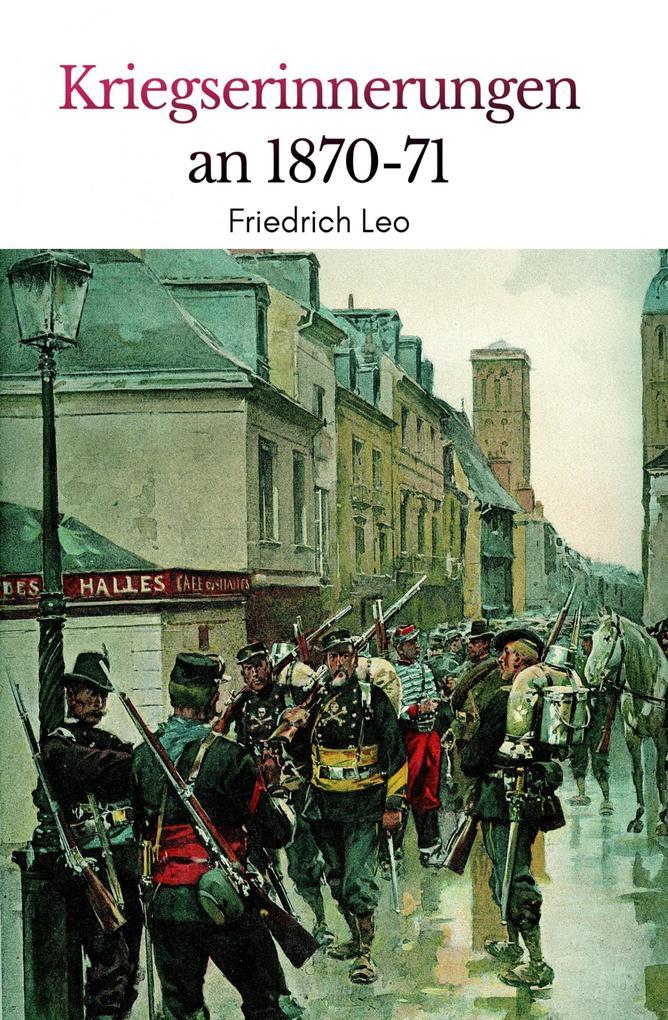 Kriegserinnerungen an 1870/71 als eBook epub