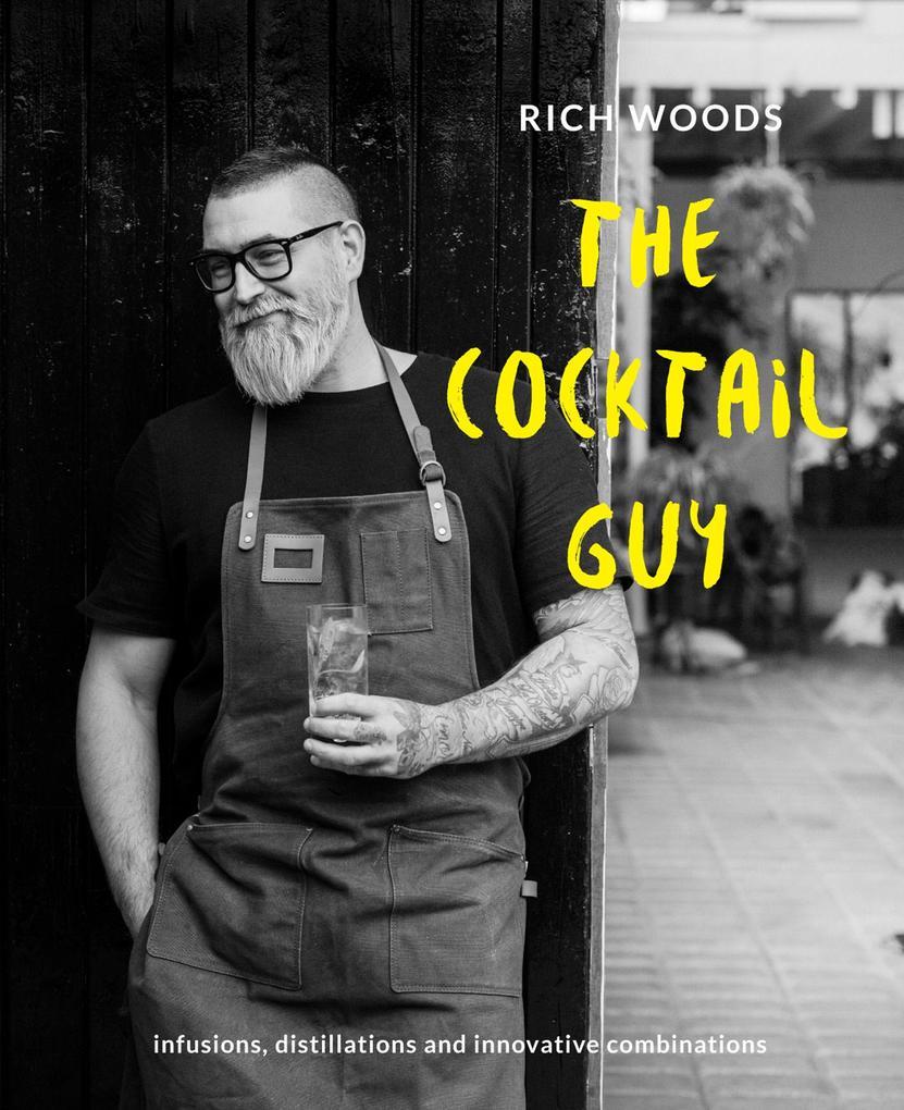 The Cocktail Guy als eBook Download von Rich Woods