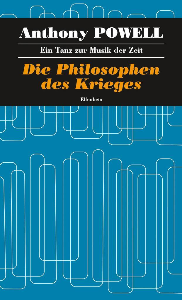 Die Philosophen des Krieges als eBook