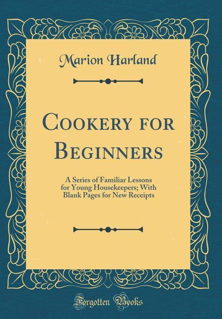 Cookery for Beginners als Buch von Marion Harland