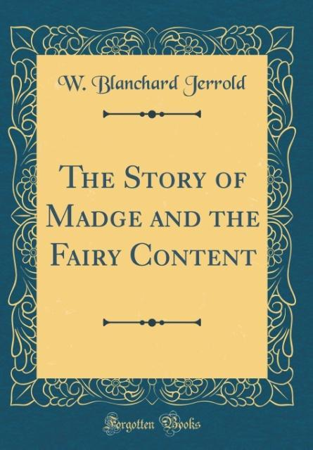 The Story of Madge and the Fairy Content (Class...
