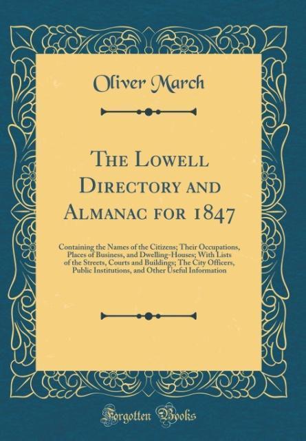 The Lowell Directory and Almanac for 1847 als B...