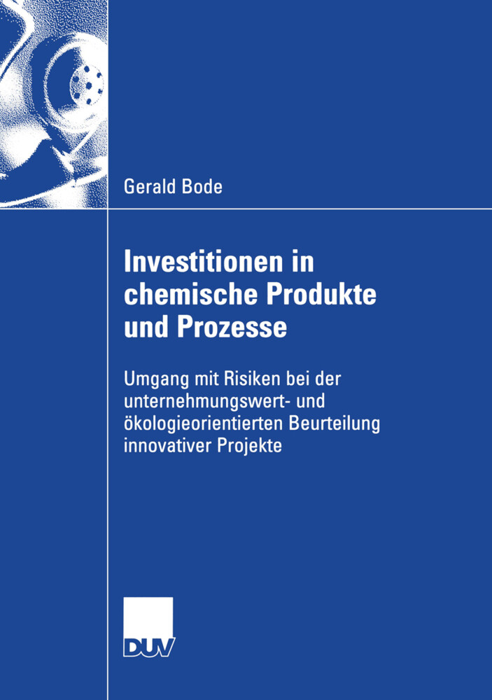 Investitionen in chemische Produkte und Prozesse als Buch
