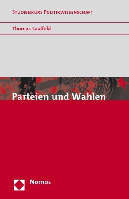 Parteien und Wahlen als Buch von Thomas Saalfeld