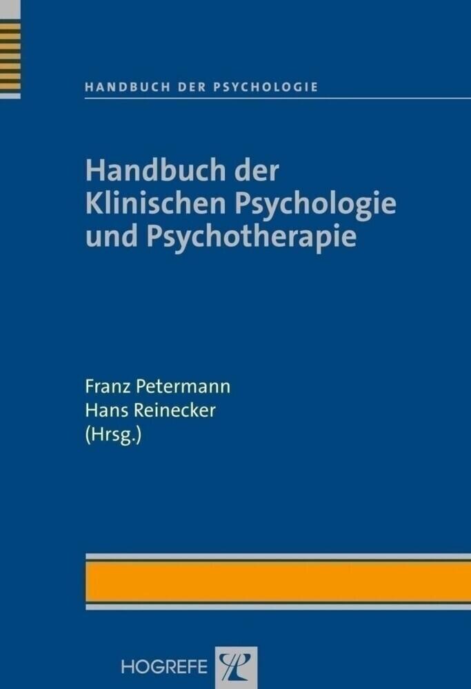 Handbuch der Klinischen Psychologie als Buch von