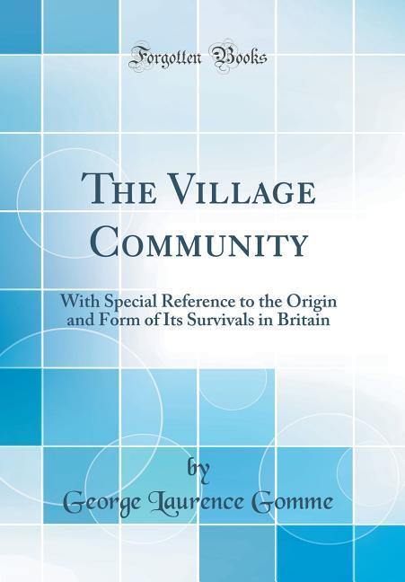 The Village Community als Buch von George Laure...