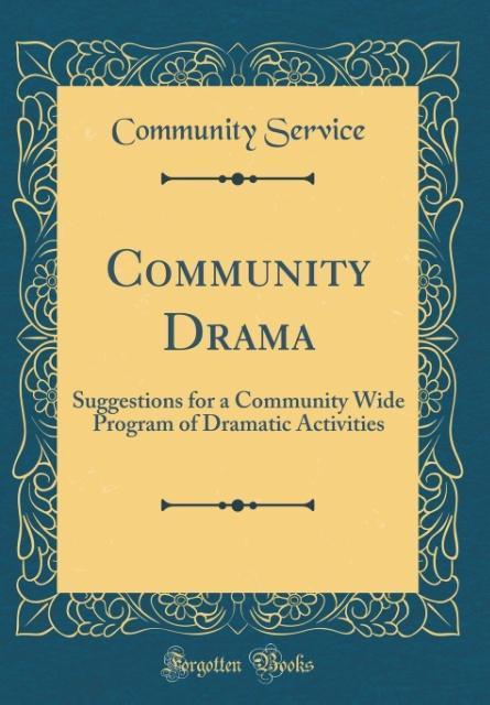 Community Drama als Buch von Community Service