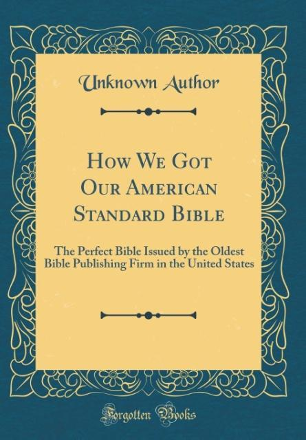 How We Got Our American Standard Bible als Buch...