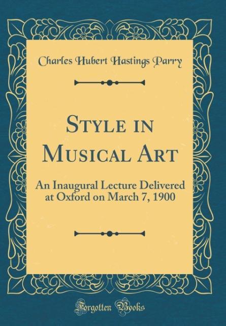 Style in Musical Art als Buch von Charles Huber...