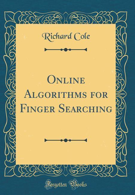 Online Algorithms for Finger Searching (Classic...