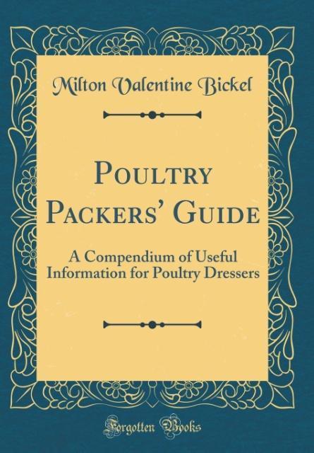 Poultry Packers´ Guide als Buch von Milton Vale...