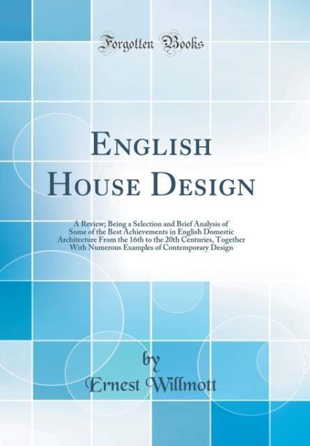 English House Design als Buch von Ernest Willmott