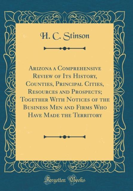 Arizona a Comprehensive Review of Its History, ...