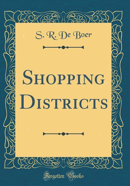 Shopping Districts (Classic Reprint) als Buch v...