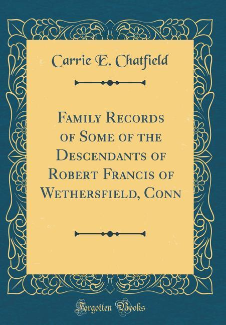 Family Records of Some of the Descendants of Ro...