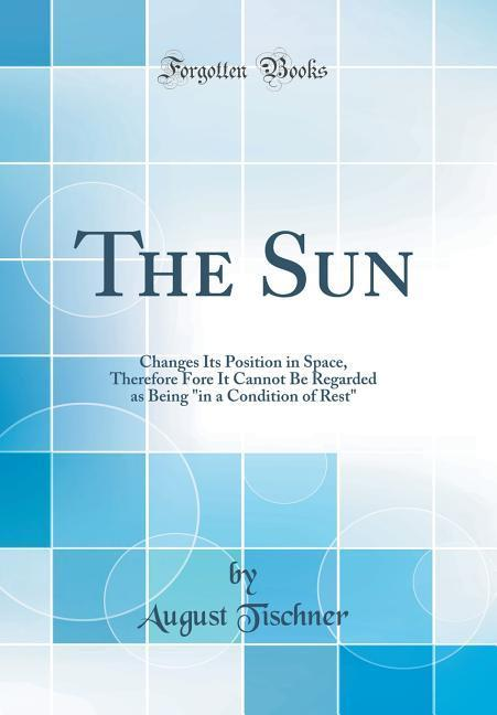 The Sun als Buch von August Tischner