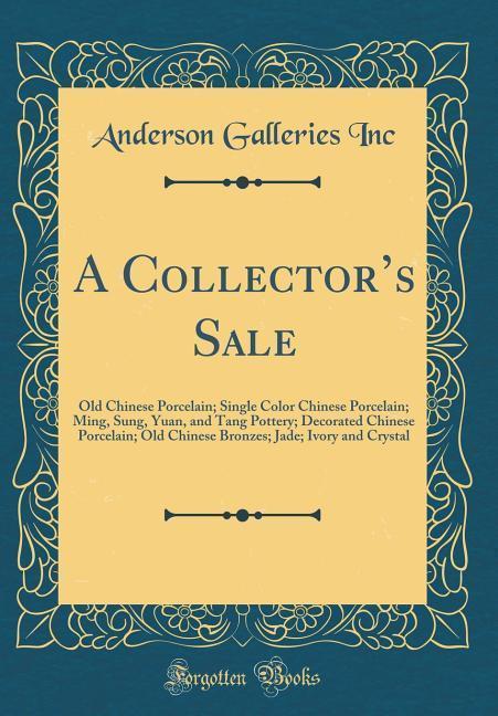 A Collector´s Sale als Buch von Anderson Galler...