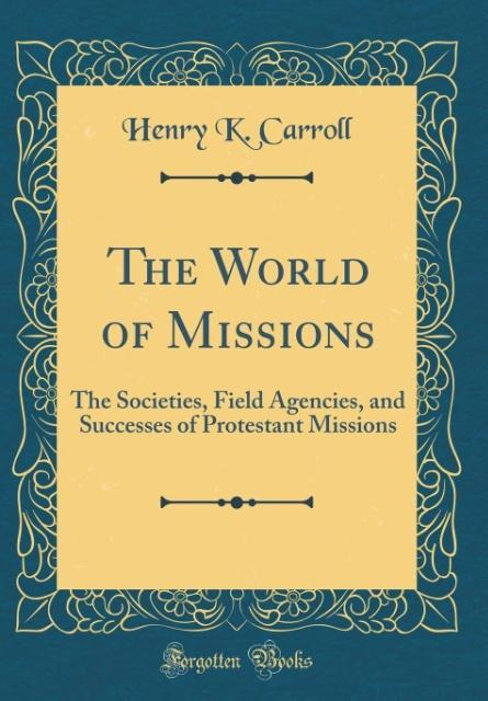 The World of Missions als Buch von Henry K. Car...