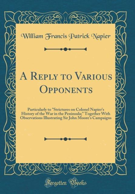 A Reply to Various Opponents als Buch von Willi...
