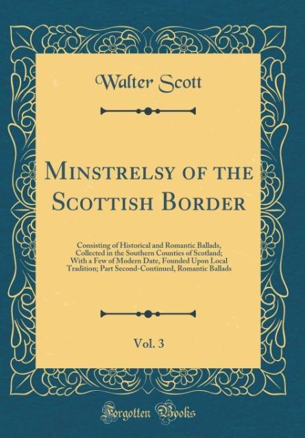 Minstrelsy of the Scottish Border, Vol. 3 als B...