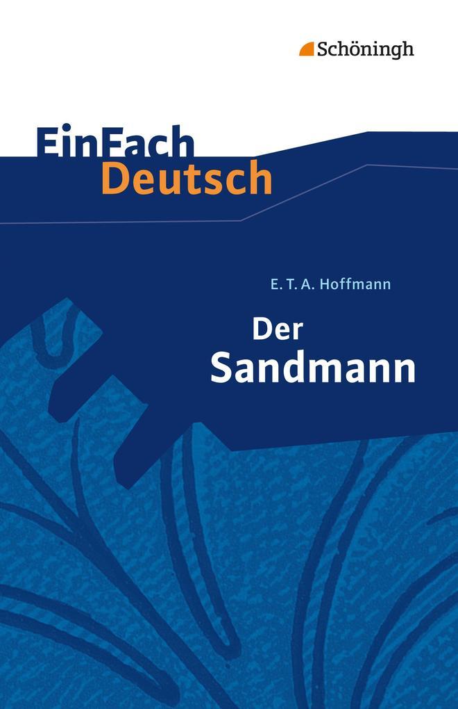 Der Sandmann. EinFach Deutsch Textausgaben als Taschenbuch