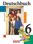 Deutschbuch 6 Schülerbuch - Erweiterte Ausgabe / Neubearbeitung. Neue Rechtschreibung