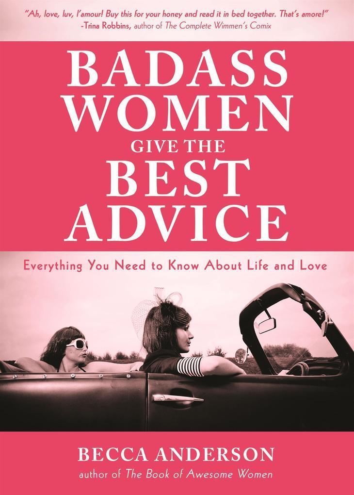 Badass Women Give the Best Advice als eBook Dow...