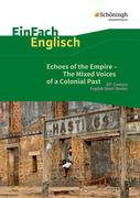 Echoes of the Empire - The Mixed Voices of a Colonial Past