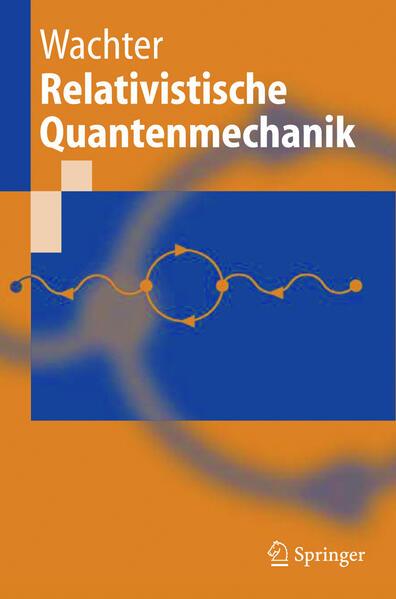 Relativistische Quantenmechanik als Buch von Ar...