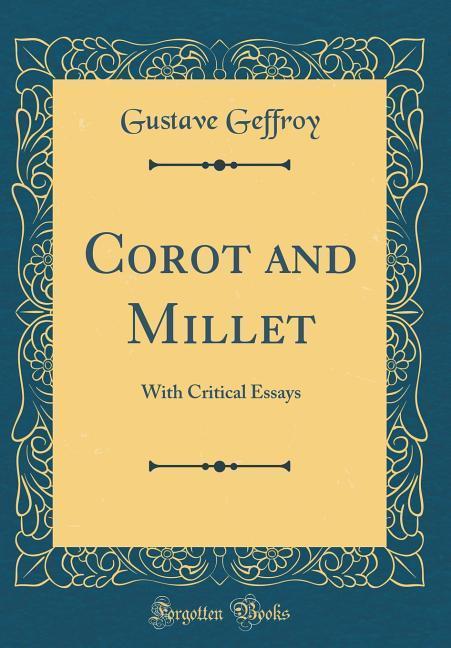Corot and Millet als Buch von Gustave Geffroy